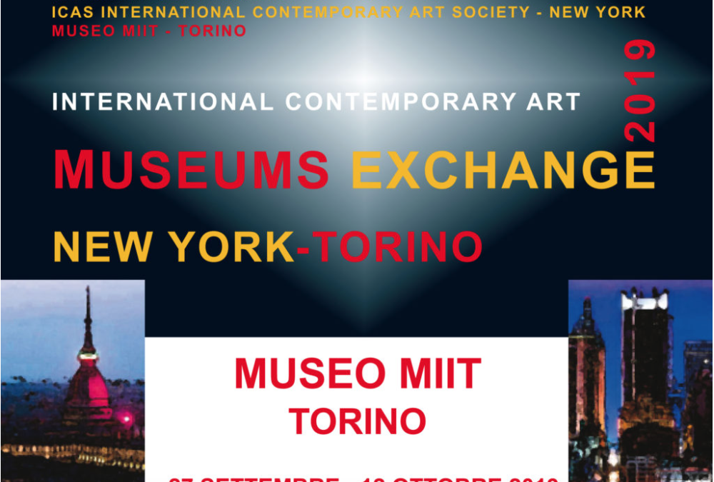 INTERNATIONAL CONTEMPORARY ART.MUSEUMS EXCHANGE. NEW YORK-TORINO